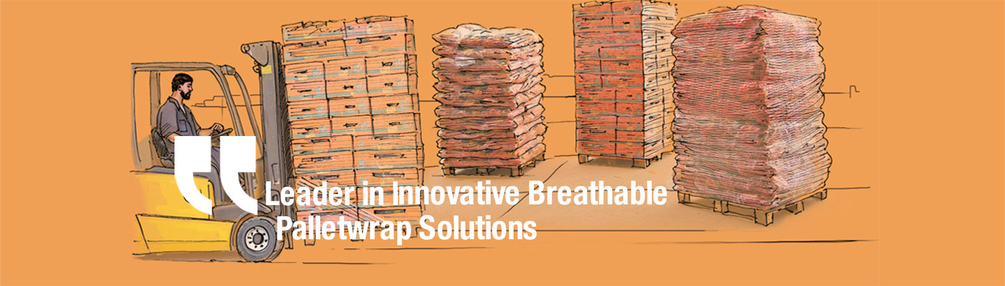 Leader in lnnovative Brathable palletwrap Solutions